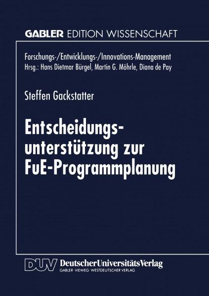 Entscheidungsunterstützung zur FuE-Programmplanung