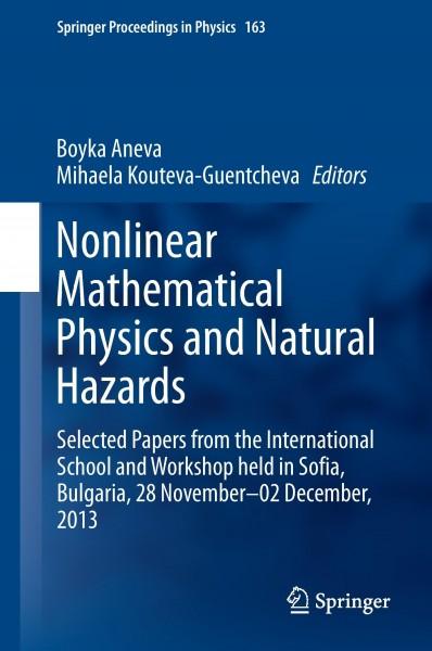 Nonlinear Mathematical Physics and Natural Hazards