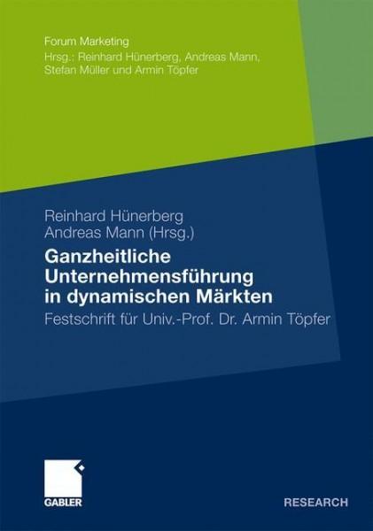 Ganzheitliche Unternehmensführung in dynamischen Märkten