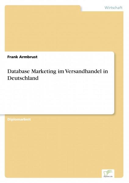 Database Marketing im Versandhandel in Deutschland