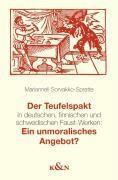 Der Teufelspakt in deutschen, finnischen und schwedischen Faust-Werken: Ein unmoralisches Angebot?