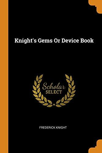 Knight's Gems or Device Book