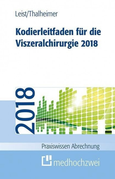 Kodierleitfaden für die Viszeralchirurgie 2018