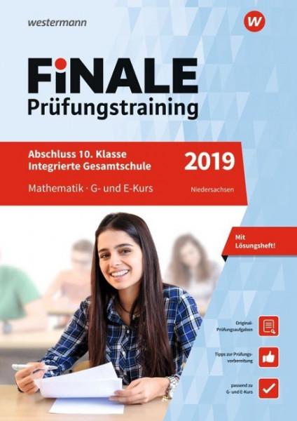 FiNALE Prüfungstraining 2019 Abschluss Integrierte Gesamtschule Niedersachsen. Mathematik