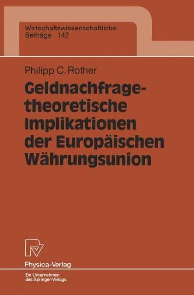 Geldnachfragetheoretische Implikationen der Europäischen Währungsunion
