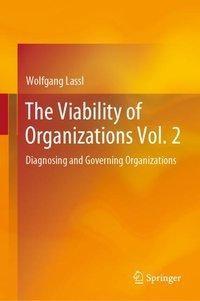 The Viability of Organizations Vol. 2