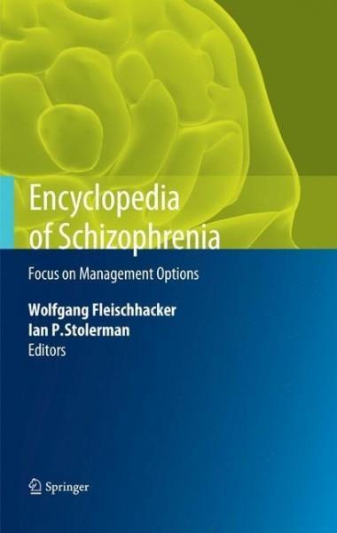 Encyclopedia of Schizophrenia - Focus on Management Options