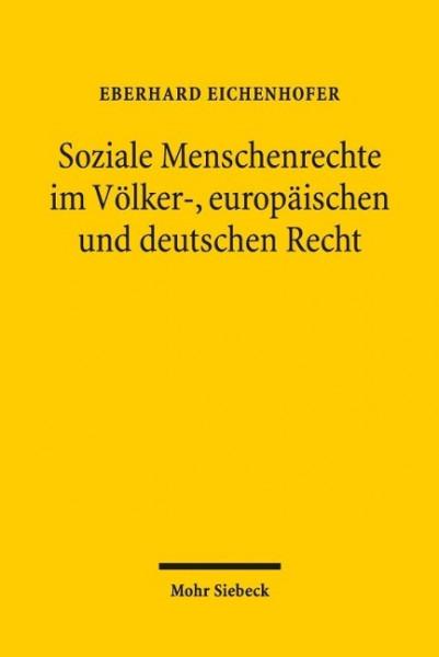 Soziale Menschenrechte im Völker-, europäischen und deutschen Recht