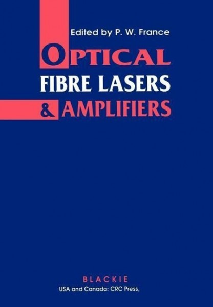 Optical Fibre Lasers and Amplifiers