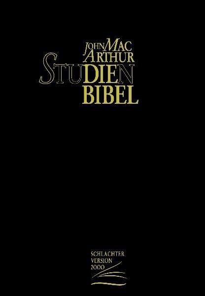 MacArthur Studienbibel, Schlachter-Übersetzung 2000, schwarz mit Reißverschluss