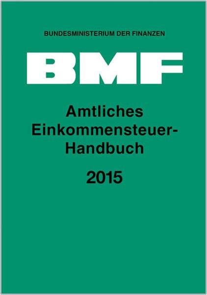 Amtliches Einkommensteuer-Handbuch 2015