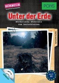 PONS Hörbuch Unter der Erde
