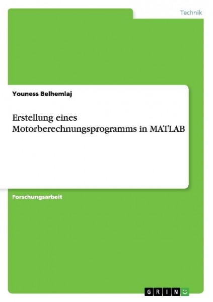 Erstellung eines Motorberechnungsprogramms in MATLAB