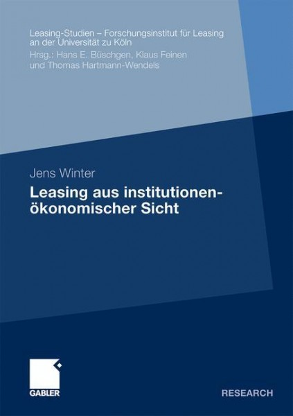 Leasing aus institutionenökonomischer Sicht