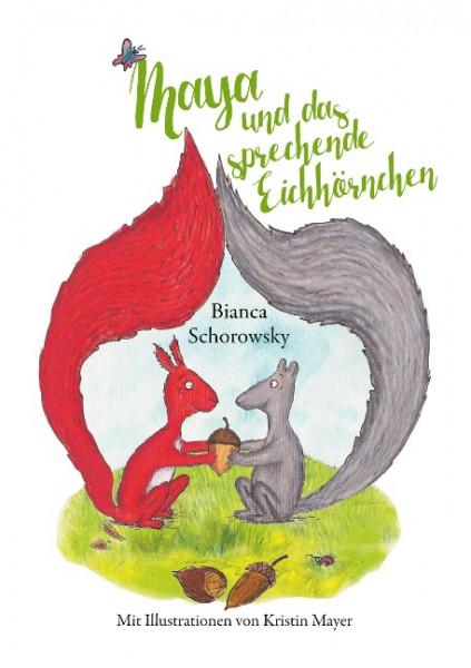 Maya und das sprechende Eichhörnchen