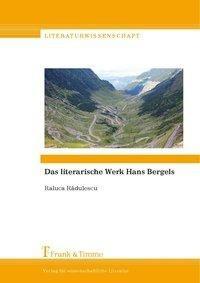 Das literarische Werk Hans Bergels