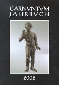 Carnuntum-Jahrbuch. Zeitschrift für Archäologie und Kulturgeschichte des Donauraumes