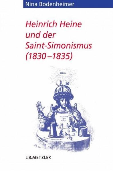 Heinrich Heine und der Saint-Simonismus 1830 - 1835