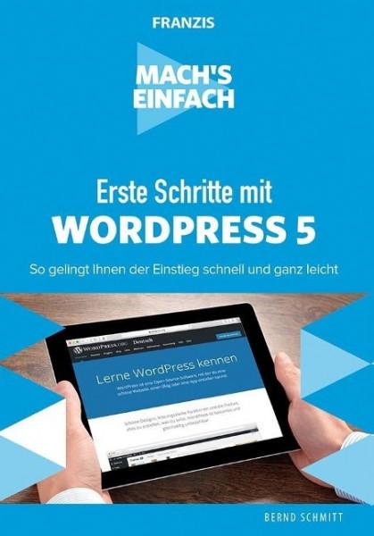 Mach's einfach: Erste Schritte mit WordPress 5