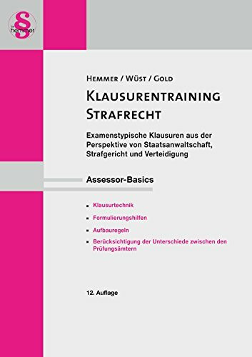 Assessor Basics Klausurentraining - Strafrecht