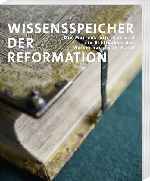 Wissensspeicher der Reformation