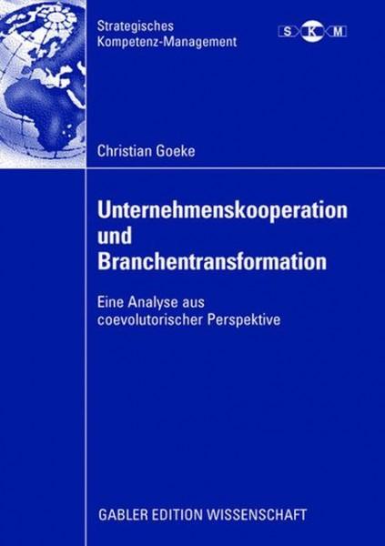 Unternehmenskooperation und Branchentransformation