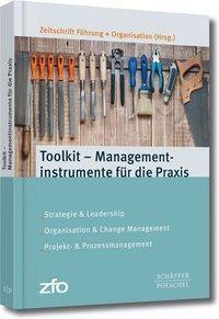 Toolkit - Managementinstrumente für die Praxis