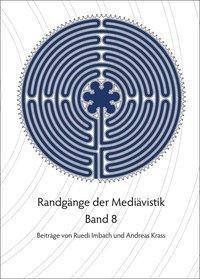 Randgänge der Mediävistik - Band 8