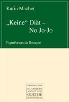 """Keine"" Diät - No Jo-Jo"