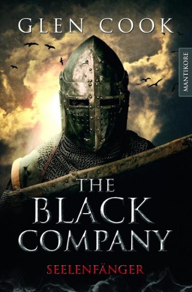 The Black Company - Seelenfänger: Ein Dark-Fantasy-Roman von Kult Autor Glen Cook