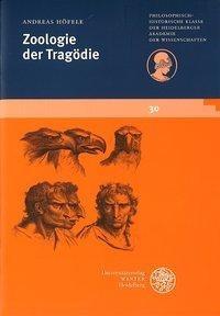 Zoologie der Trag?die: Von Menschen und Tieren bei Shakespeare - H?fele, Andreas
