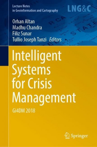 Intelligent Systems for Crisis Management