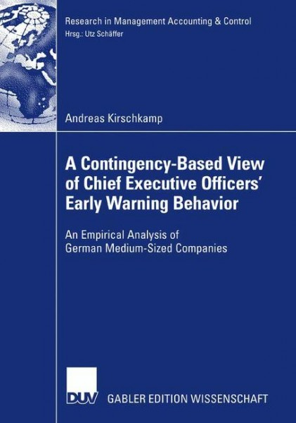 A Contingency-Based View of Chief Executive Officers' Early Warning Behaviour