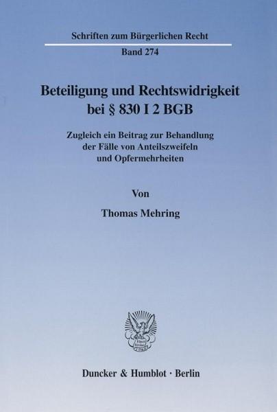 Beteiligung und Rechtswidrigkeit bei § 830 I 2 BGB