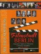 Filmstadt Berlin 1895 - 2006 - Aggio, Regina