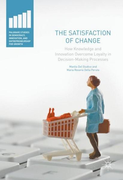 The Satisfaction of Change