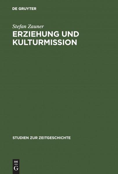 Erziehung und Kulturmission