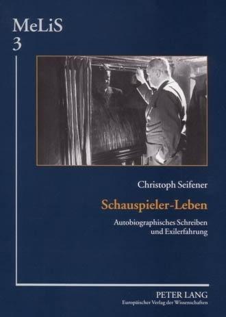Schauspieler-Leben - Seifener, Christoph