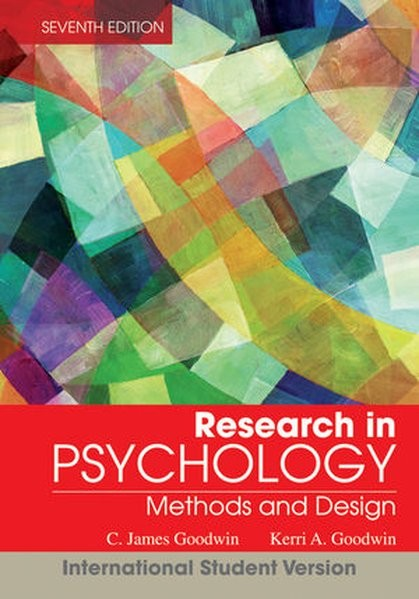 Research In Psychology: Methods and Design, International Student Version