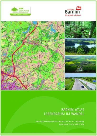 Barnim-Atlas Lebensraum im Wandel