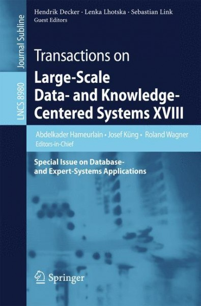 Transactions on Large-Scale Data- and Knowledge-Centered Systems XVIII