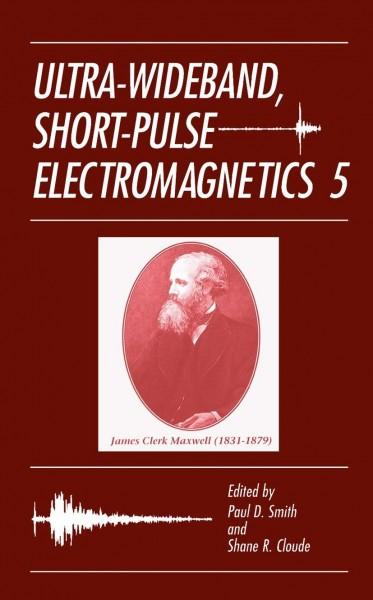 Ultra-Wideband, Short-Pulse Electromagnetics 5