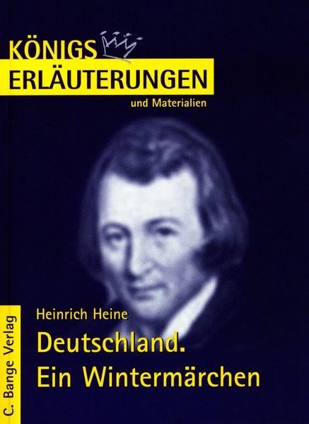 Königs Erläuterungen und Materialien, Bd.62, Deutschland. Ein Wintermärchen