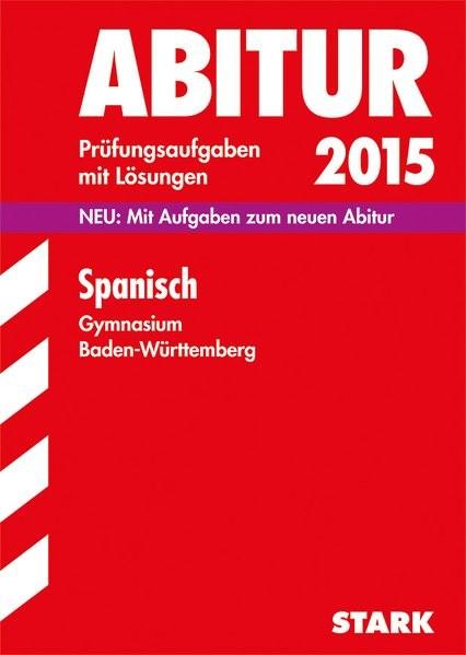 Abiturprüfung Baden-Württemberg - Spanisch