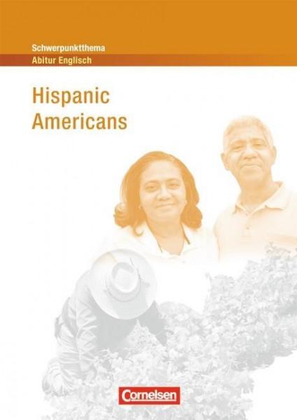 Schwerpunktthema Abitur Englisch: Hispanic Americans