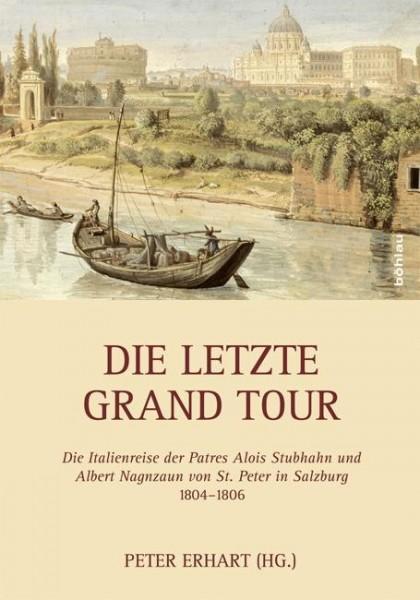 Die letzte Grand Tour