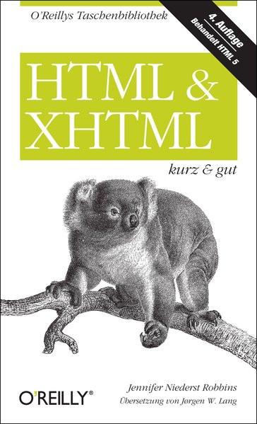 HTML & XHTML - kurz & gut (O'Reillys Taschenbibliothek)