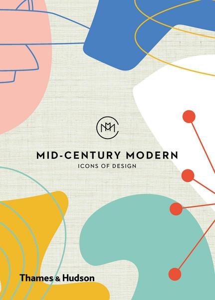 Mid-Century Modern: Icons of Design