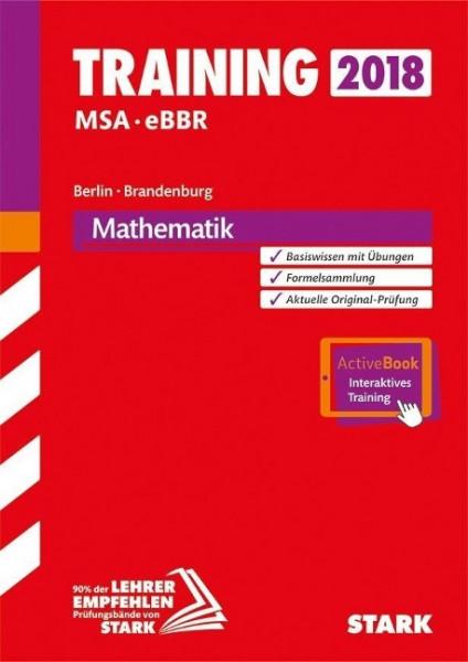 Training Mittlerer Schulabschluss Berlin/Brandenburg 2018 - Mathematik - inkl. Online-Prüfungstraini