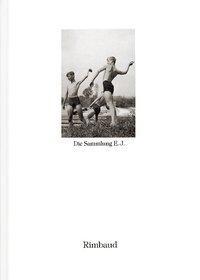Bibliothek des Blicks / Die Sammlung E. J.
